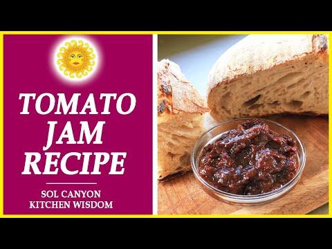 Easy tomato jam recipe   how to make homemade tomato jam?   sol canyon kitchen wisdom