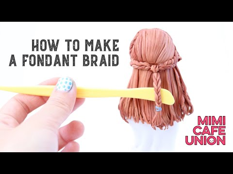How to make a fondant braid