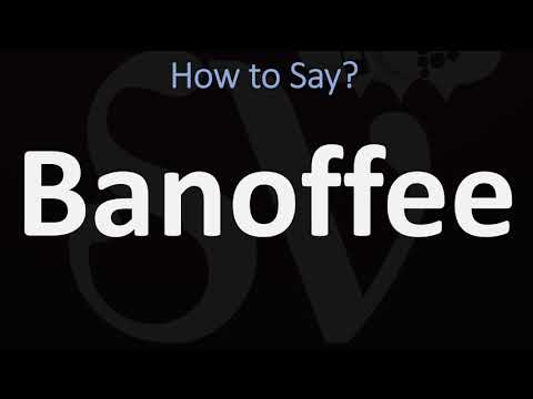 How to pronounce banoffee? (correctly)