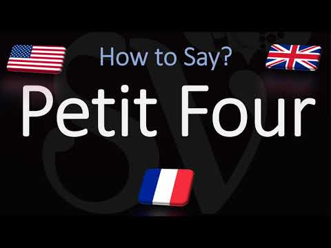 How to pronounce petit four? (correctly) french & english pronunciation