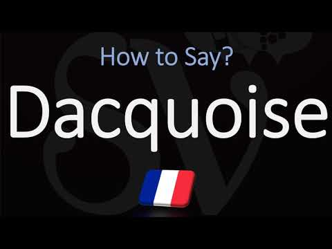 How to pronounce dacquoise cake? (correctly)