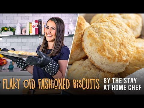 How to make flaky old fashioned biscuits