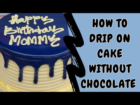 How to drip on a cake without chocolate - coloured drips